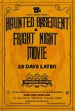 Fright Night and Haunted Basement - 28 Days Later